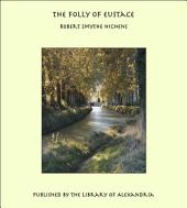 The Folly of Eustace
