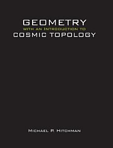 Geometry with an Introduction to Cosmic Topology PDF