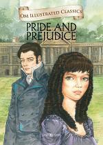 Pride and Prejudice : Om Illustrated Classics