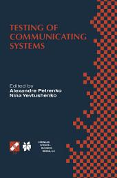 Testing of Communicating Systems: Proceedings of the IFIP TC6 11th International Workshop on Testing of Communicating Systems (IWTCS'98) August 31-September 2, 1998, Tomsk, Russia