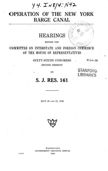 Operation of the N Y  Barge Canal  Hearings     on S J  Res  161 PDF