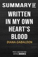 Summary of Written in My Own Heart's Blood