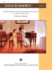 Essential Keyboard Duets, Volume 2: 25 Intermediate / Late Intermediate Selections in Their Original Form