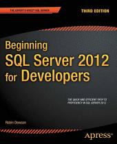 Beginning SQL Server 2012 for Developers: Edition 3
