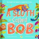 Download A Sloth Called Bob Book