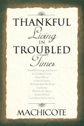 Thankful Living In Troubled Times
