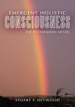 Emergent Holistic Consciousness PDF