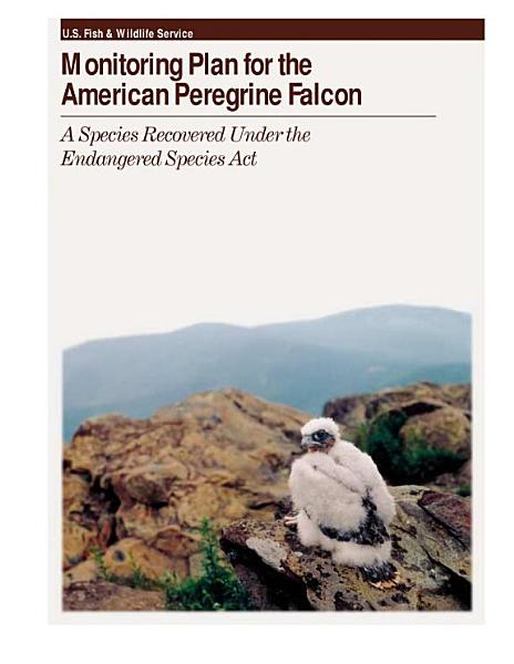 Monitoring Plan for the American Peregrine Falcon
