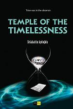 TEMPLE OF THE TIMELESSNESS