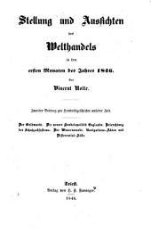 Stellung und Aussichten des Welthandels in den ersten Monaten des Jahres 1846. Zweiter Beitrag zur Handelsgeschichte unserer Zeit