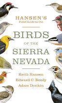 Hansen's Field Guide to the Birds of the Sierra Nevada