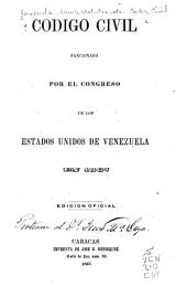 Codigo civil sancionado por el Congreso de los Estados Unidos de Venezuela en 1867