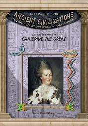 The Life And Times Of Catherine The Great Book PDF