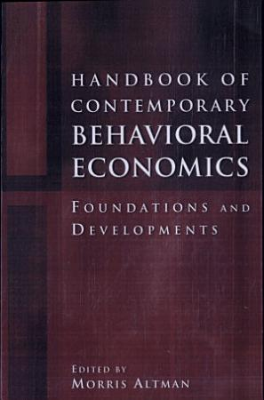 Handbook of Contemporary Behavioral Economics PDF