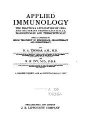 Applied immunology: the practical application of sera and bacterins prophylactically, diagnostically and therapeutically