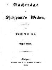 Nachträge zu Shakespeare's Werken von Schlegel und Tieck: Band 1