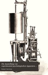 Die Ausstellung von experimental-psychologischen Apparaten und Methoden: bei dem Kongress für experimentelle Psychologie, Giessen, 18.-21. April 1904