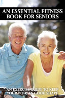 An Essential Fitness Book For Seniors