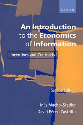 An Introduction to the Economics of Information PDF