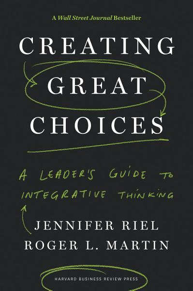 Download Creating Great Choices Book