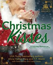 Christmas Kisses: 4 Holiday Romances