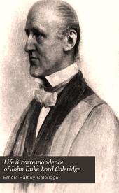 Life & Correspondence of John Duke Lord Coleridge: Lord Chief Justice of England, Volume 2