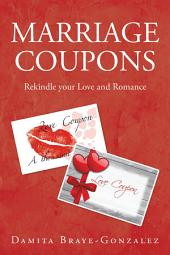 Marriage Coupons: Rekindle Your Love and Romance
