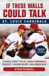 If These Walls Could Talk St Louis Cardinals Book PDF