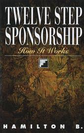 Twelve Step Sponsorship: How It Works