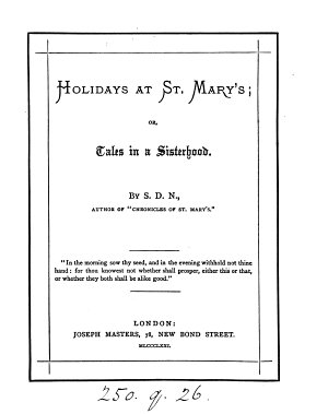 Holidays at St  Mary s  or  Tales in a sisterhood  by S D N
