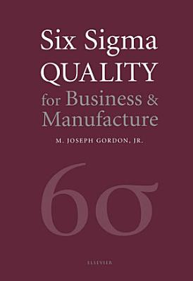 Six Sigma Quality for Business and Manufacture PDF