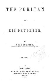 The Puritan and His Daughter: Volumes 1-2