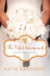 The Perfect Arrangement: An October Wedding Story