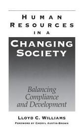 Human Resources in a Changing Society: Balancing Compliance and Development