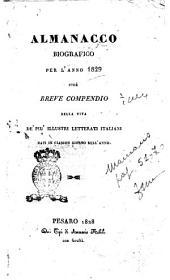 Almanacco biografico per l'anno 1829 cioè Breve compendio della vita de' piu' illustri letterati italiani nati in ciascun giorno dell'anno