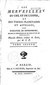 Les merveilles du ciel et de l'enfer, et des terres planétaires et astrales, par Emmanuel de Swédenborg, d'après le rémoignage de ses yeux et de ses oreilles