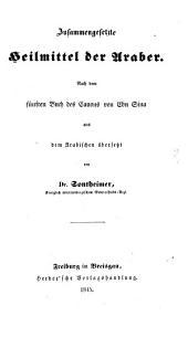 Zusammengesetzte Heilmittel der Araber nach dem fünften Buch des Canons von Ebn Sina