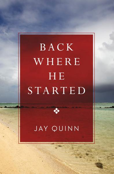 Download Back Where He Started Book