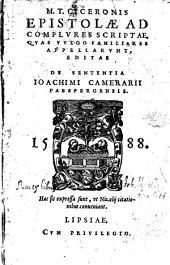 Epistolae ad complures scriptae, quas vulgo familiares appellarunt