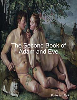 The Second Book of Adam and Eve Book
