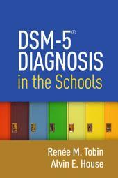 DSM-5? Diagnosis in the Schools