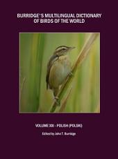 Burridge's Multilingual Dictionary of Birds of the World: Volume XXI – Polish (Polski)