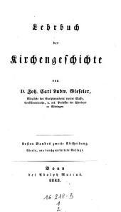 Lehrbuch der Kirchengeschichte. Vierte, neu durchgearbeitete Auflage: Bände 1-2