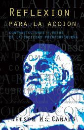 REFLEXION PARA LA ACCION: CONTRADICCIONES Y RETOS EN LA SOCIEDAD PUERTORRIQUEÑA