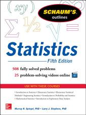 Schaum's Outline of Statistics, 5th Edition: Edition 5