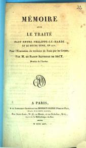Mémoire sur le traité fait entre Philippe-le-Hardi et le roi de Tunis, en 1270, pour l'évacuation du territoire de Tunis par les Croisés
