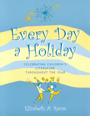 Every Day a Holiday