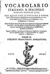 Vocabolario italiano, e spagnolo: Ital. - Span, Volume 1