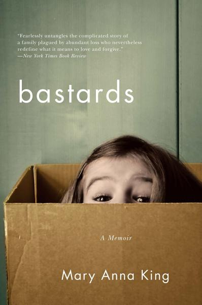 Download Bastards  A Memoir Book