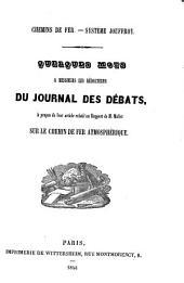 Quelques mots à messieurs les rédacteurs du Journal des débats, à propos de leur article relatif au rapport de M. Mallet sur le chemin de fer atmosphérique